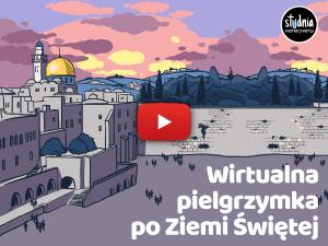 szkolenie dla katechetów - Wirtualna pielgrzymka po Ziemi Świętej